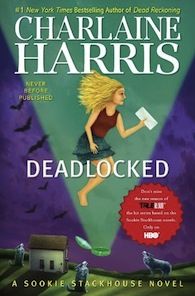 Deadlocked de Charlaine Harris