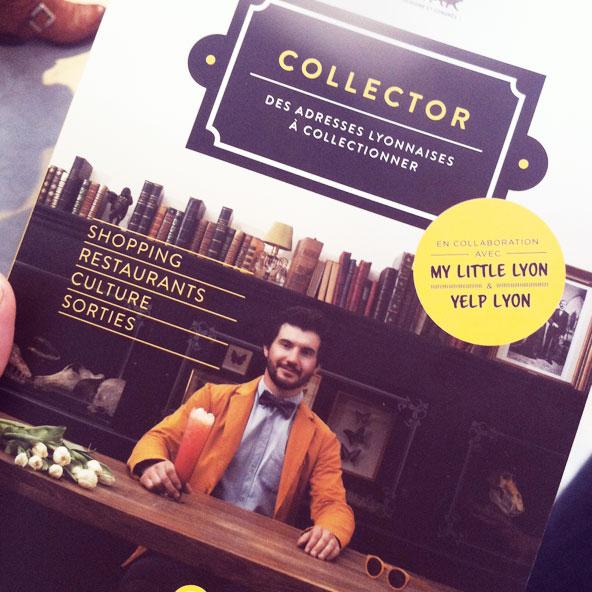 Bonnes adresses lyonnaises avec le Collector