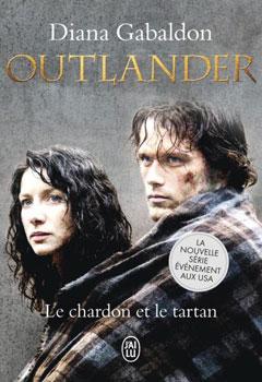 Le chardon et le tartan (Outlander tome 1) - Diana Gabaldon