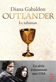 Le talisman (Outlander tome 2) - Diana Gabaldon