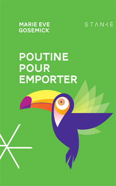 Poutine pour emporter (Marie Eve Gosemick)