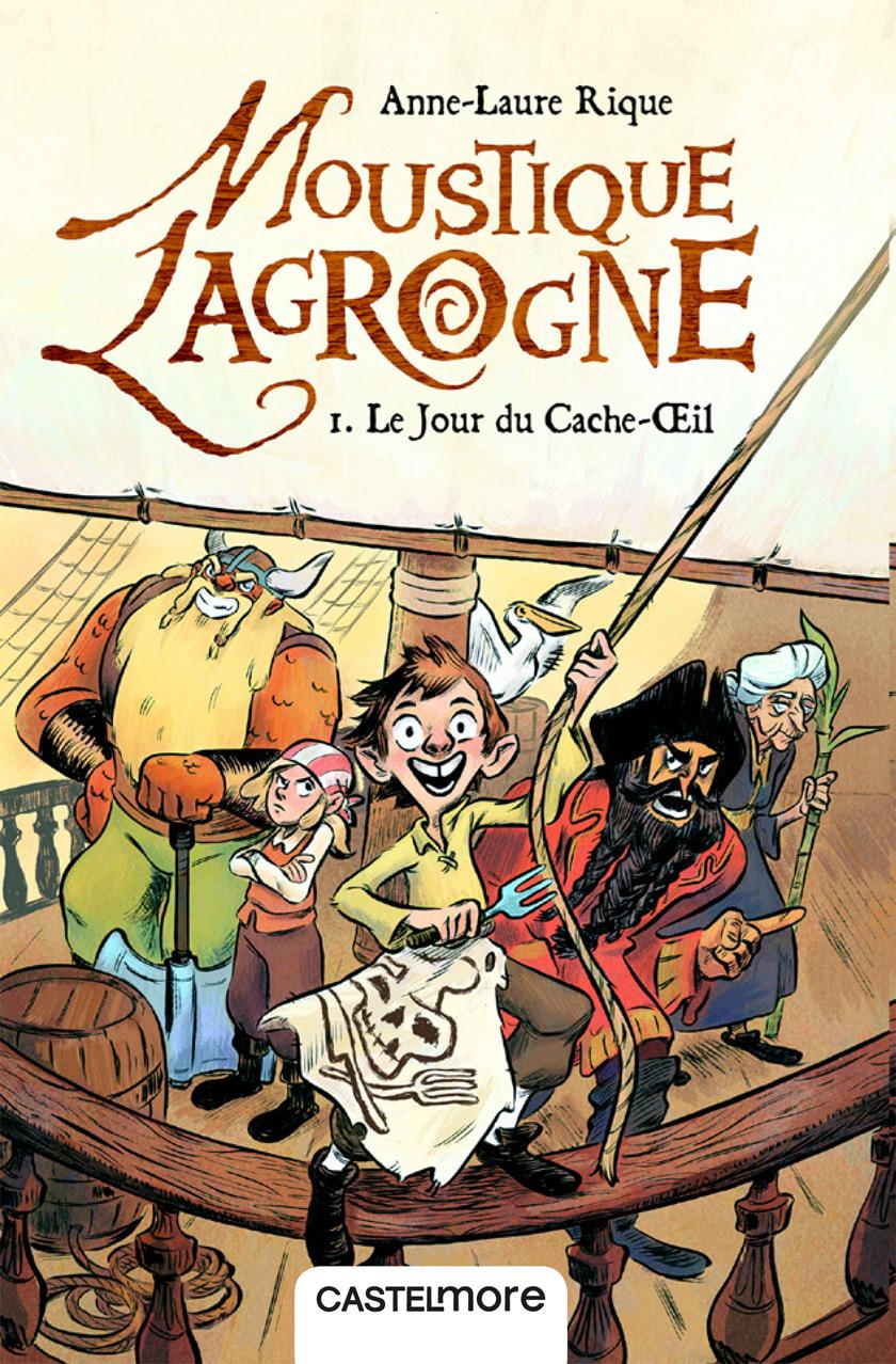 Moustique Lagrogne et le jour du Cache-Œil, Castelmore