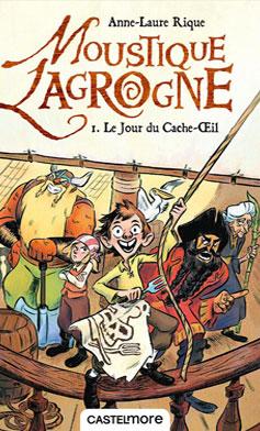 couverture du livre Moustique Lagrogne tome 1